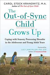 The Out-of-Sync Child Grows Up