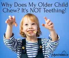 Why Does My Older Child Chew? It's NOT Teething!