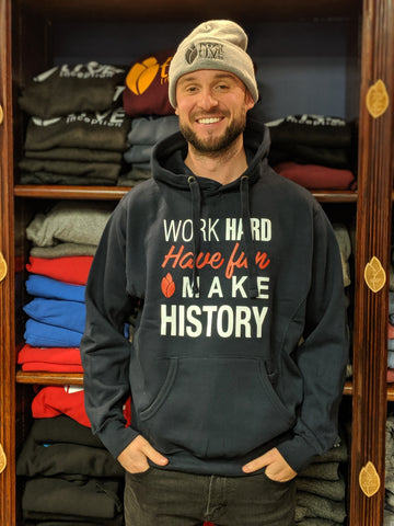 Work Hard, Have Fun, Make History Navy Blue Hoodie