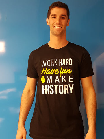Work Hard, Have Fun, Make History Mens Black T-shirt