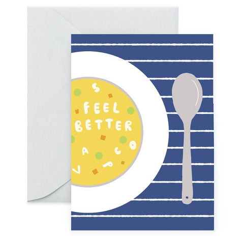 Feel Better Soup - Greeting Card