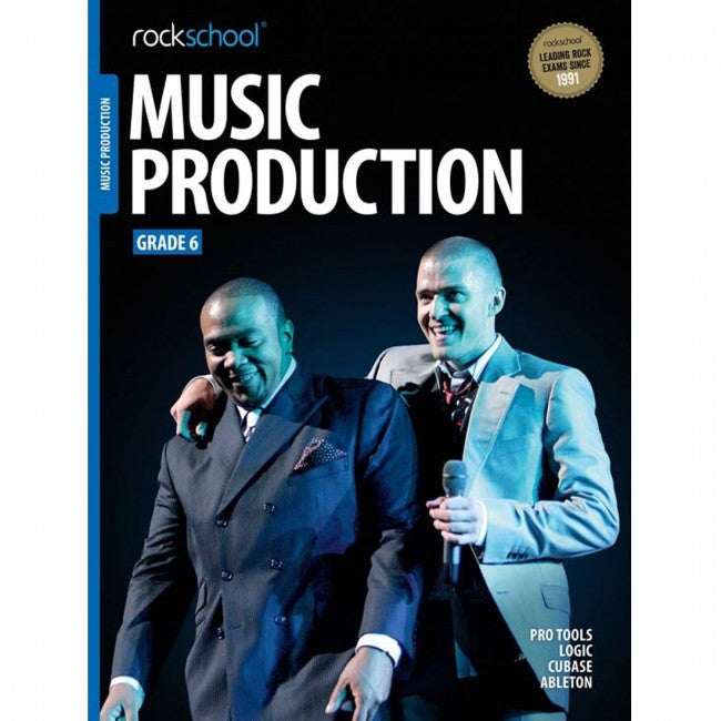 ROCKSCHOOL Music Production Grade 6 2018 Book