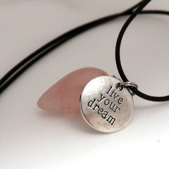 """Live Your Dream"" and Natural Rose Quartz Pendulum Necklace Set"