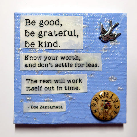 Be good... - Original Mixed Media mini canvas Painting by Doe Zantamata