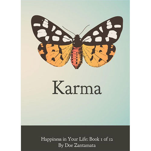 Happiness in Your Life - Book One: Karma by Doe Zantamata
