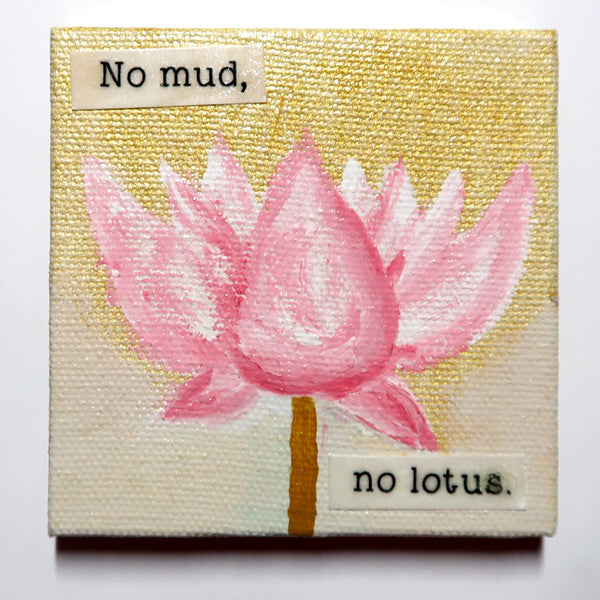 No mud, no lotus. - Original Mixed Media mini canvas Painting by Doe Zantamata