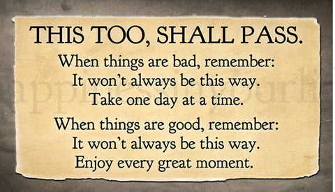 This too, shall pass Magnet