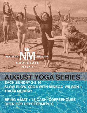 August 2016 Yoga Series At Nathan Miller Chocolate in Chambersburg, Pennsylvania