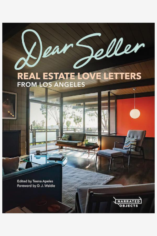 Dear Seller: Real Estate Love Letters from LA