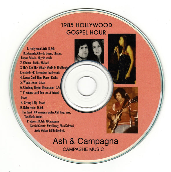 The 1985 Hollywood Gospel Hour (CD) by Ash & Campagna
