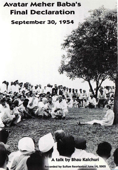 Avatar Meher Baba's Final Declaration, Septermber 30, 1954
