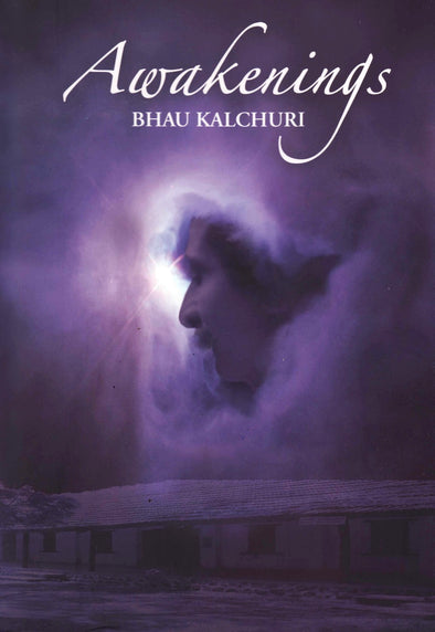 Awakenings by Bhau Kalchuri