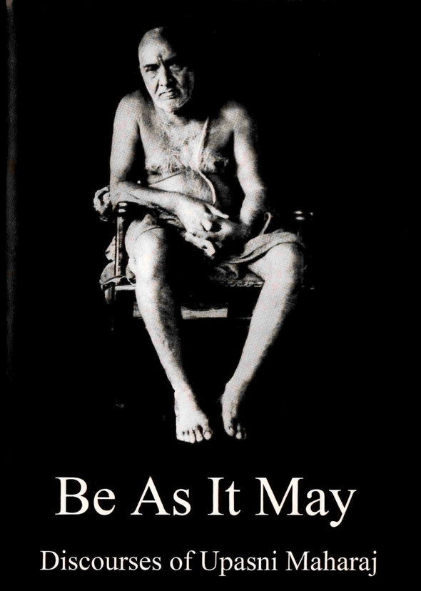Be As It May