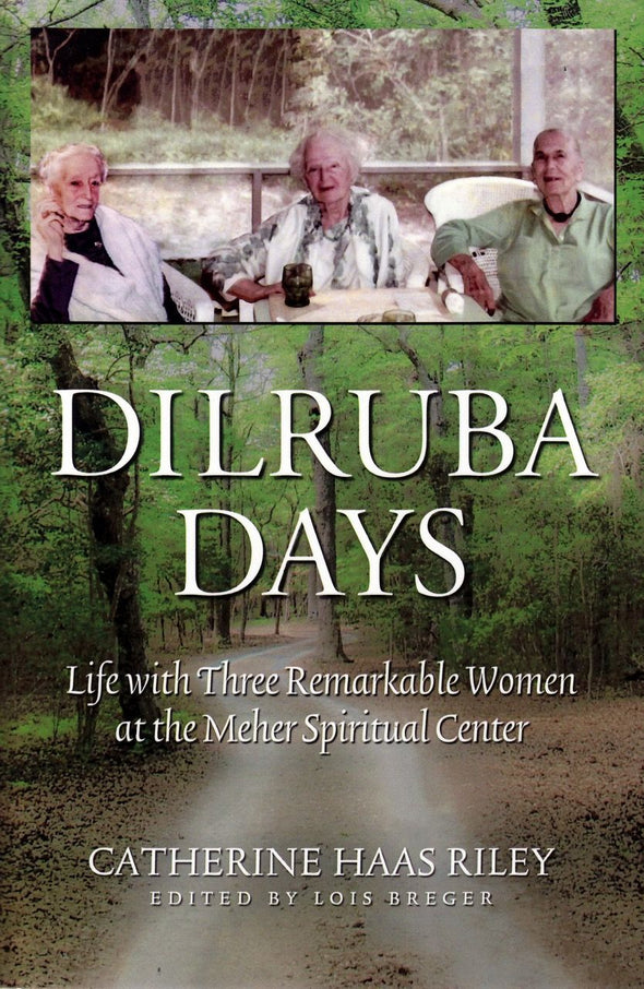 DILRUBA DAYS by Catherine Haas Riley