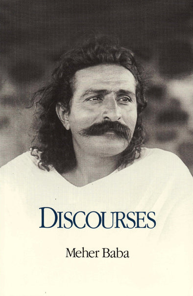 Discourses by Meher Baba - 7th Edition