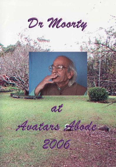Dr. Moorty at Avatar's Abode