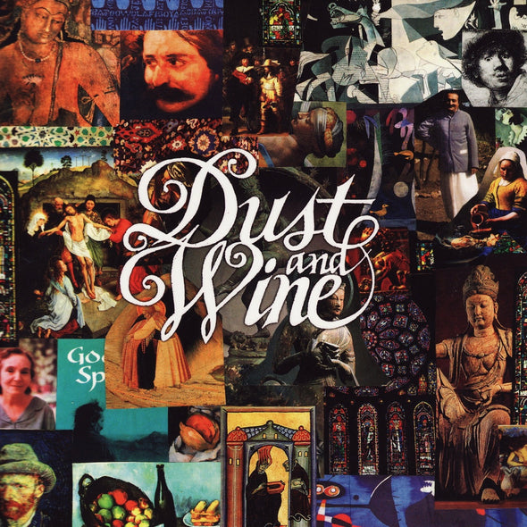 Dust And Wine