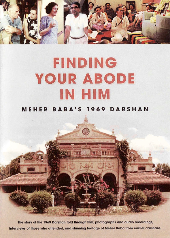 Finding Your Abode in Him (1969 Darshan)