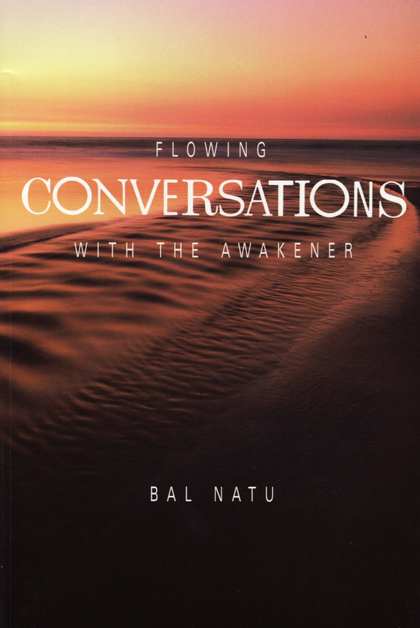 Flowing Conversations with the Awakener
