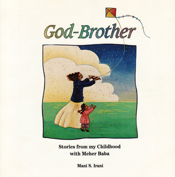 God-Brother, Stories from my Childhood with Meher Baba
