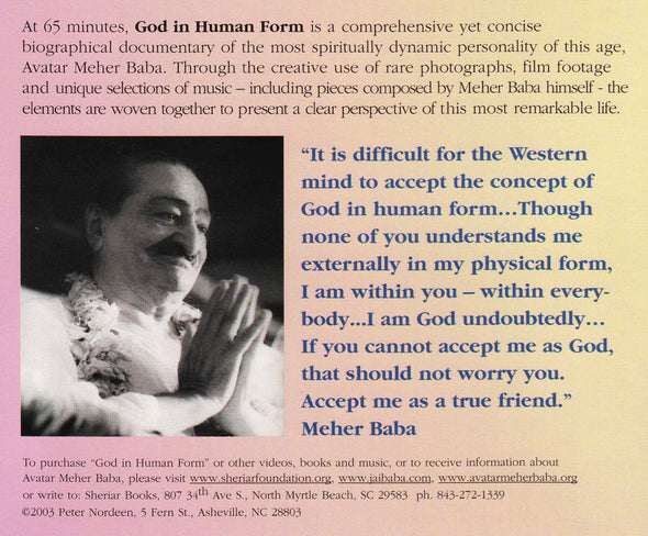 God in Human Form, The Life and Work of Avatar Meher Baba