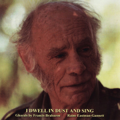 I Dwell in Dust and Sing