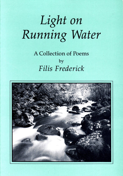 Light On Running Water, by Filis Frederick
