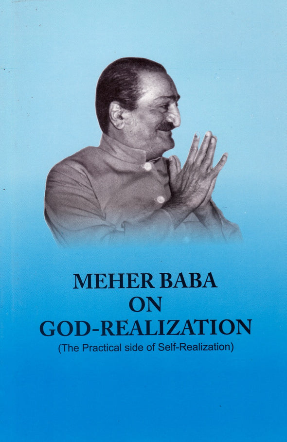 Meher Baba on God-Realization