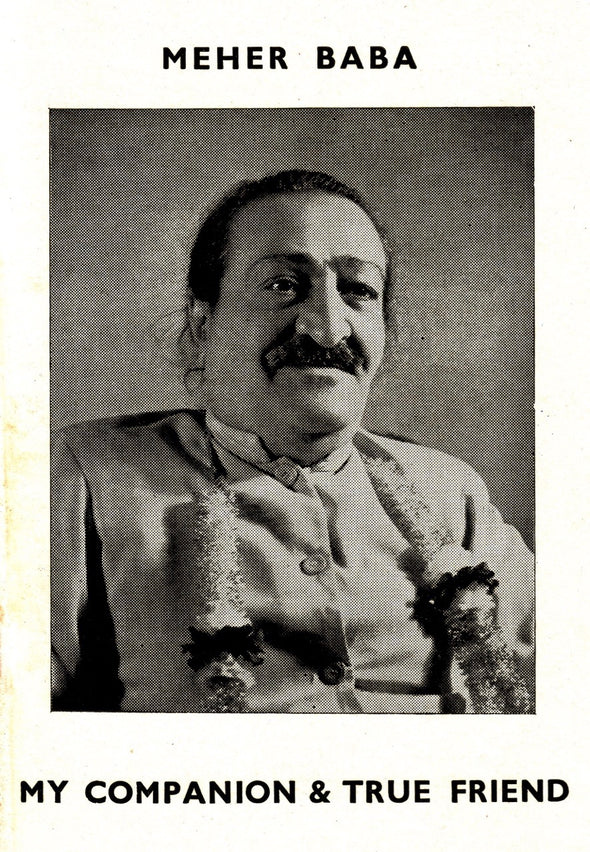 Meher Baba, My Companion and True Friend