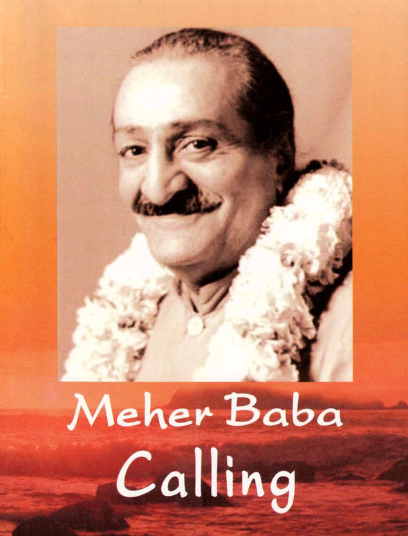 Meher Baba Calling by Meher Baba
