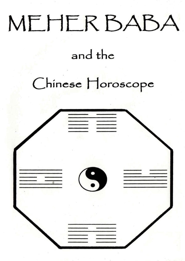 Meher Baba and the Chinese Horoscope