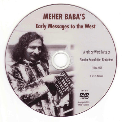Meher Baba's Early Messages to the West (DVD)
