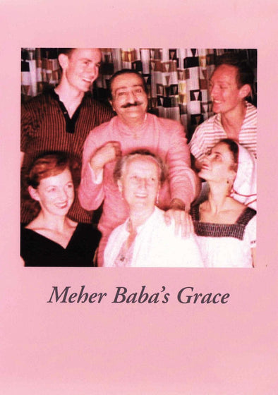 Meher Baba's Grace