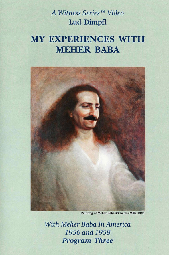 My Experiences with Meher Baba - Lud Dimpfl