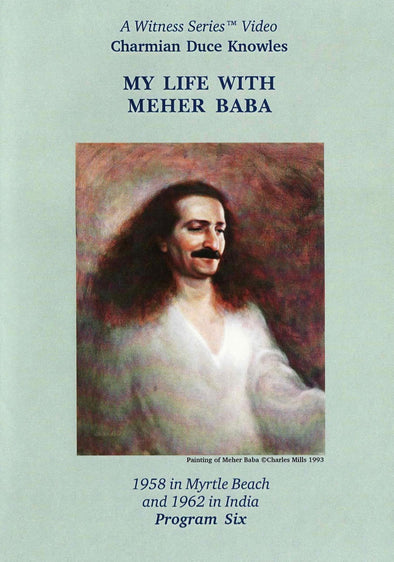 My Life with Meher Baba - Charmian Duce Knowles