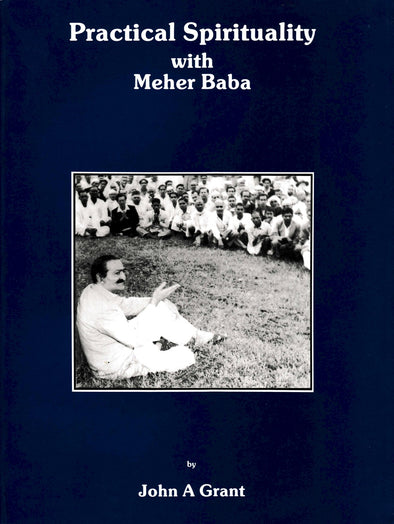 Practical Spirituality With Meher Baba