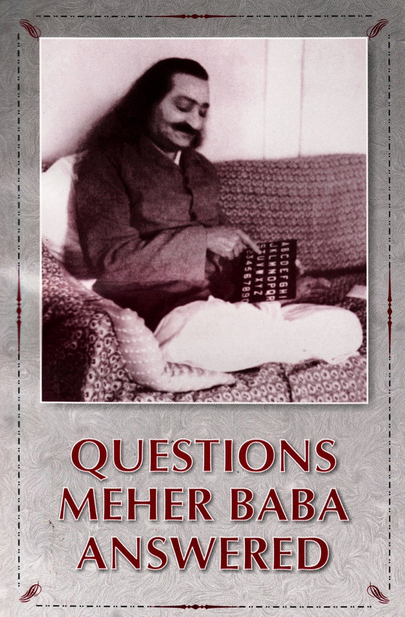 Questions Meher Baba Answered