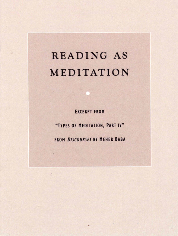 Reading As Meditation by Meher Baba