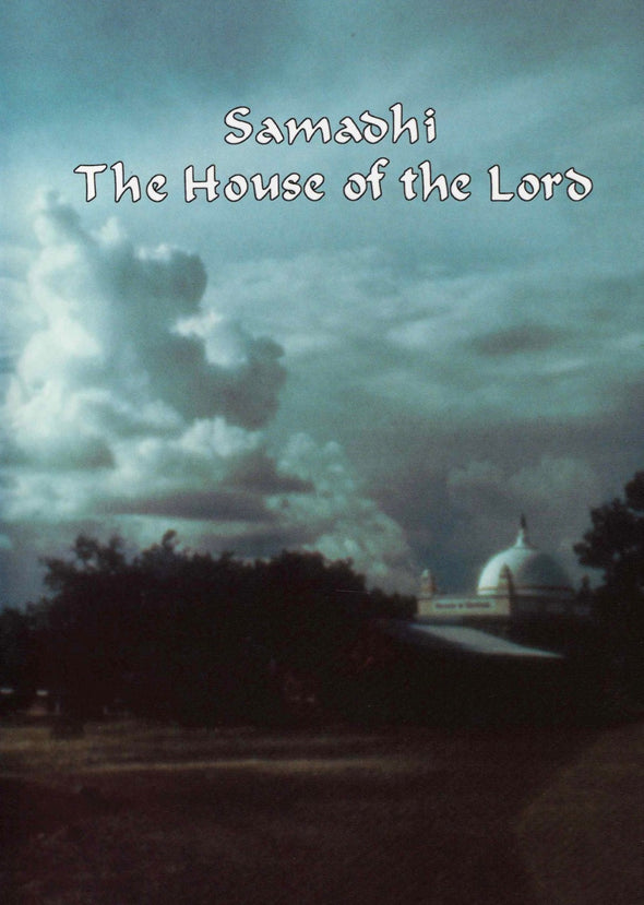 Samadhi - The House of the Lord