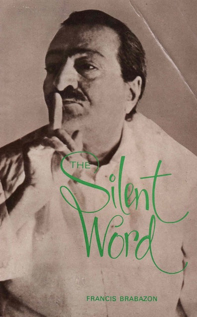 The Silent Word by Francis Brabazon