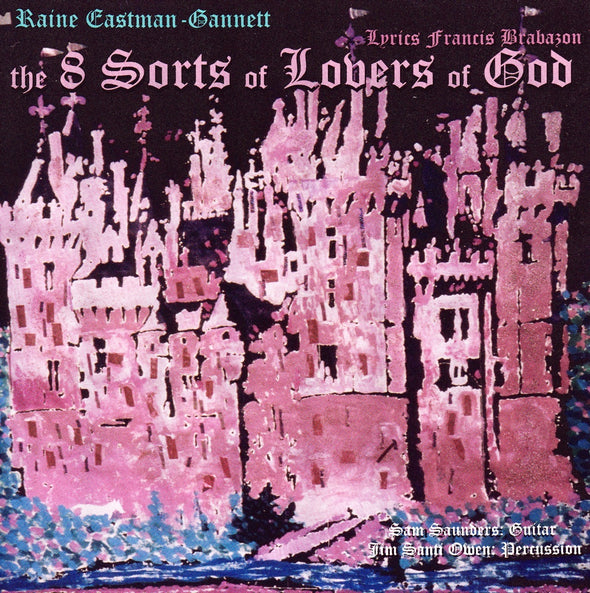 The 8 Sorts of Lovers of God