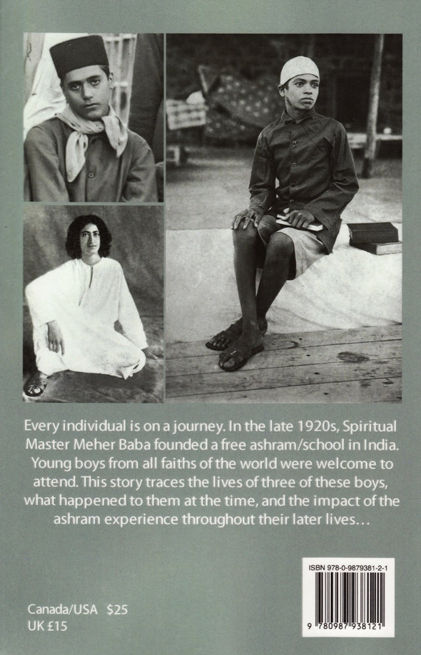 The Boys: Life in the Prem Ashram of Meher Baba and Ever After