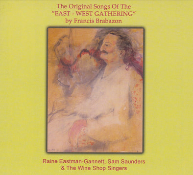 The Original Songs of the East-West Gathering