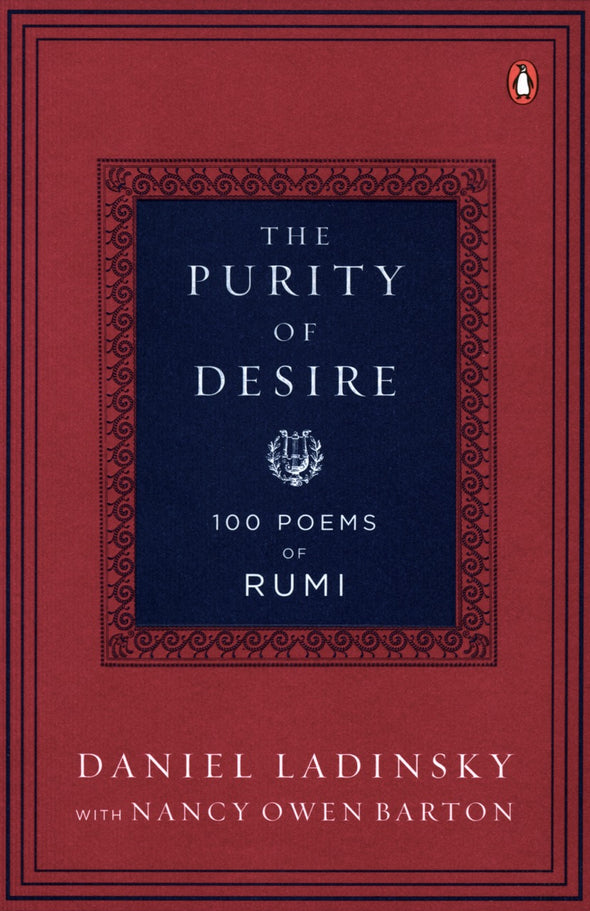The Purity of Desire (Rumi)