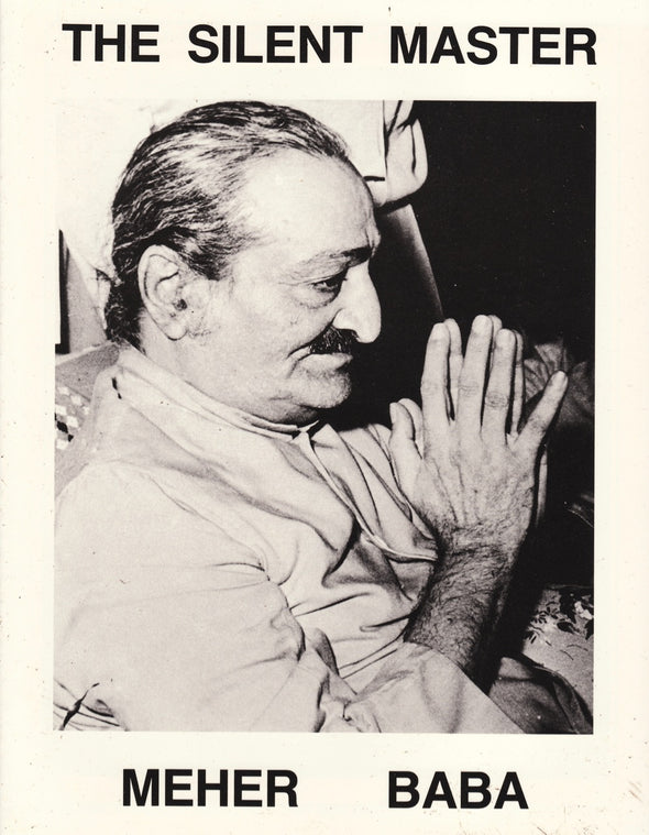 The Silent Master, Meher Baba