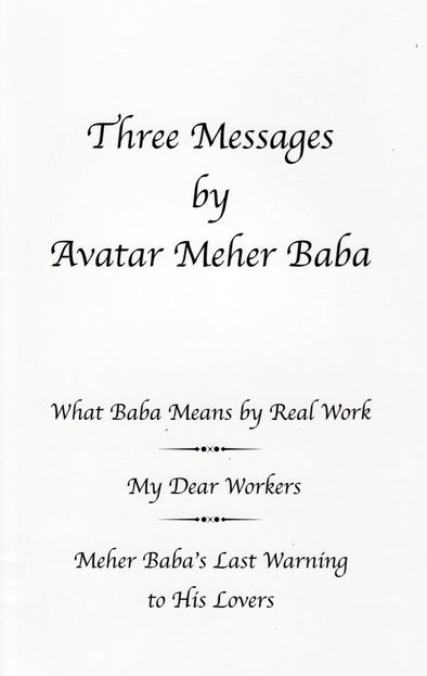 Three Messages by Avatar Meher Baba