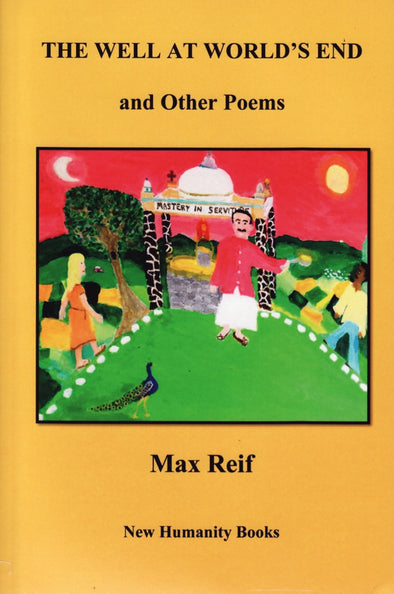 The Well at World's End- Poetry by Max Reif