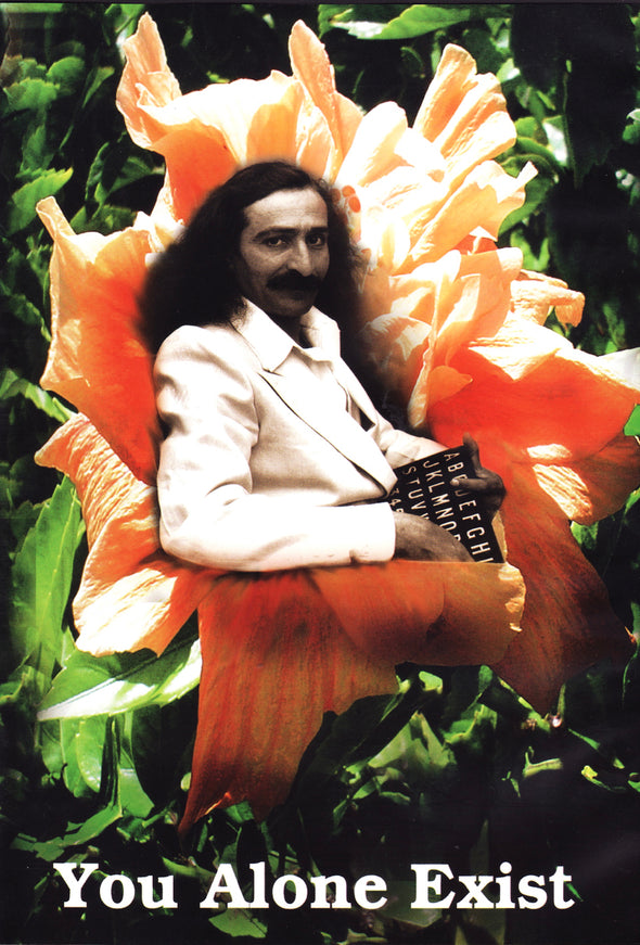 You Alone Exist by Meher Baba, composed by Jim Meyer