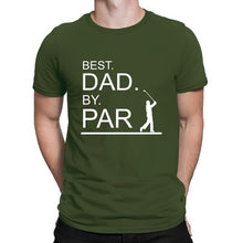 Load image into Gallery viewer, Best Dad By Par Funny Golf Gift Golf Shirts T Shirt