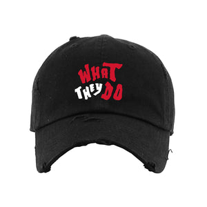 """What They Do"" Dad Hat"